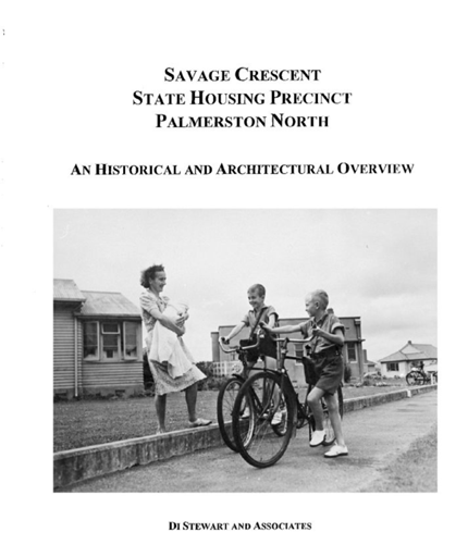 Savage Crescent State Housing Precinct Palmerston North: An Historical and Architectural Overview