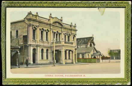 Palmerston North Opera House 1
