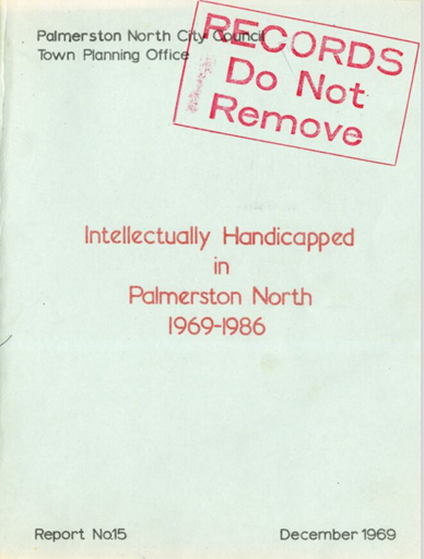 Intellectually Handicapped in Palmerston North, 1969-1986
