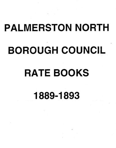 Palmerston North Borough Council Rate Book 1889 - 1893