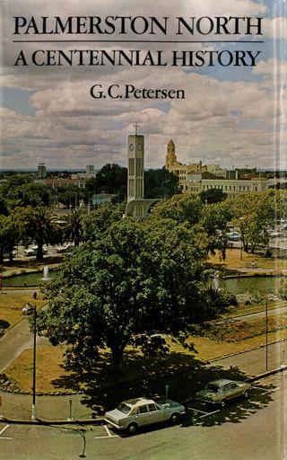 Palmerston North: A Centennial History
