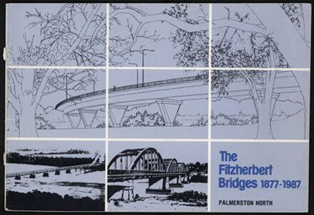 The Fitzherbert Bridges 1877-1987 - 1