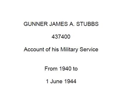 Diary of Gunner James A Stubbs – World War Two