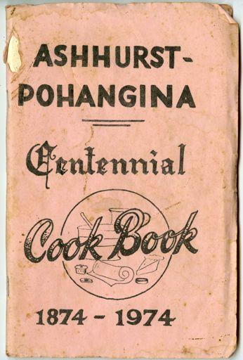 Ashhurst-Pohangina Centennial Cookbook