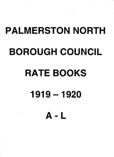 Palmerston North Borough Council Rate Book 1919 - 1920 (A-L)