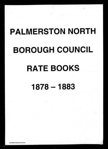 Palmerston North Borough Council Rate Book 1878 - 1883