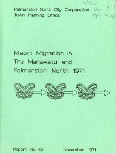 Māori Migration in the Manawatū and Palmerston North 1971