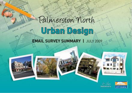 """Palmerston North Urban Design: Email Survey Summary, July 2009"""