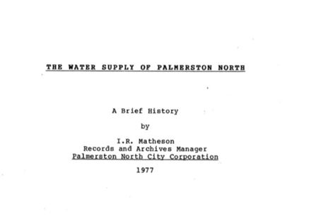 """""""The Water Supply of Palmerston North"""""""